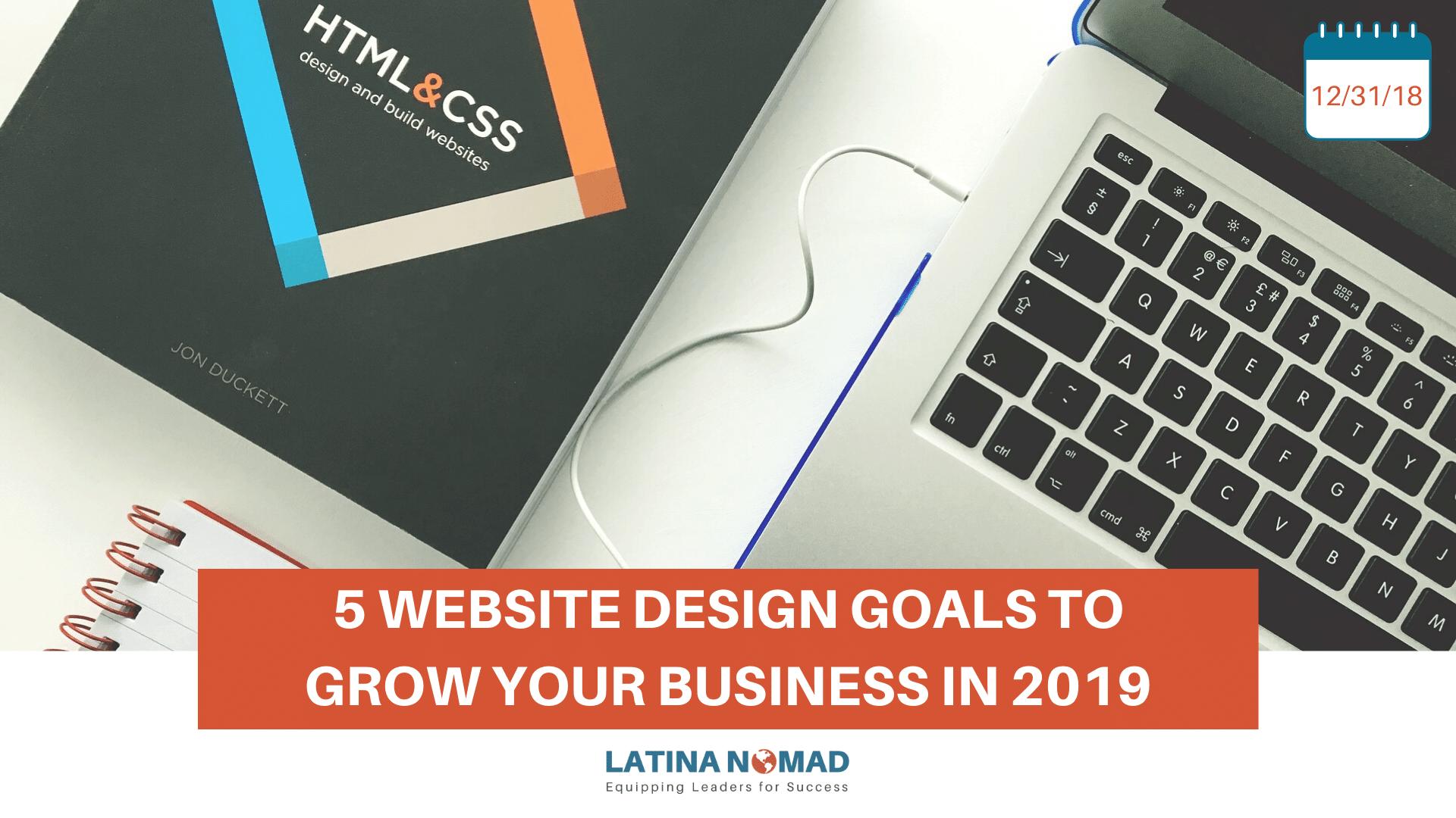 5 WEBSITE Design GOALS